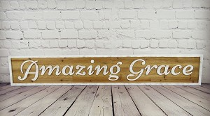 Amazing Grace Sign (quantity 5 signs)